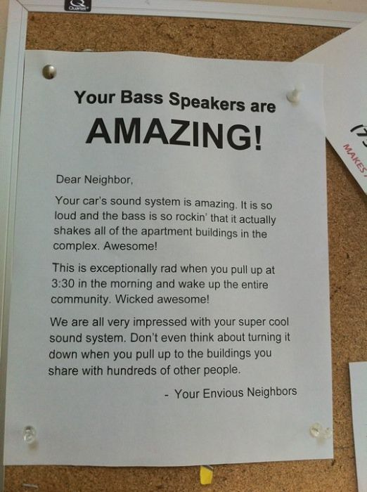 Awesome annoying bass subwoofer speakers in your car. at 3:30 AM... turn them down !!!!!